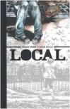 Local - Brian Wood;Ryan Kelly
