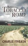 Return to Tobacco Road - Charlie Fiveash