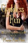Goddess On The Run - Marne Ann Kirk