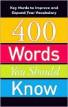 400 Words You Should Know - American Heritage Dictionaries