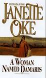 A Woman Named Damaris (Women of the West #4) - Janette Oke