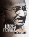 Darkenss Everywhere: The Assassination of Mohandas Gandhi - Matt Doeden