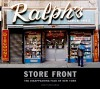 Store Front: The Disappearing Face of New York - James T. Murray, Karla L. Murray