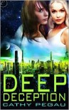 Deep Deception - Cathy Pegau