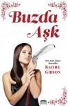 Buzda Aşk  - Rachel Gibson