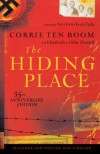 The Hiding Place - Corrie ten Boom, Elizabeth Sherrill, John Sherrill