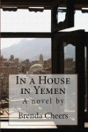 In a House in Yemen - Brenda Cheers