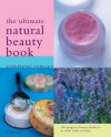 The Ultimate Natural Beauty Book - Josephine Fairley