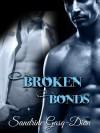 Broken Bonds - Sandrine Gasq-Dion