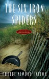 The Six Iron Spiders - Phoebe Atwood Taylor