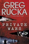 Private Wars (Queen & Country Novels) - Greg Rucka