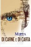 Di carne e di carta (Italian Edition) - Mirya, Mirya