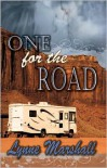 One for the Road - Lynne Marshall