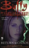Return to Chaos (Buffy the Vampire Slayer) - Craig Shaw Gardner
