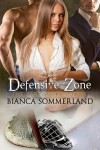 Defensive Zone - Bianca Sommerland