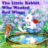 The Little Rabbit Who Wanted Red Wings: A Picture Puzzle Board Book (Picture Puzzle Board Books) - Carolyn Sherwin Bailey