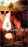 Alone in a Crowd - Carol Lynne