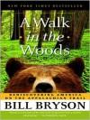 A Walk in the Woods - Bill Bryson, Rob McQuay