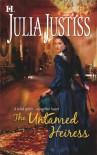 The Untamed Heiress - Julia Justiss
