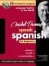 Michel Thomas Speak Spanish for Beginners: 10-CD Beginner's Program - Michel Thomas