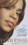 Keep The Faith - Faith Evans, Aliya S. King
