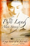 The Pure Land (Paperback) - Alan Spence