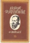 O miłości - Fiodor Dostojewski