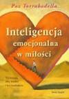 Inteligencja emocjonalna w miłości. 35 ćwiczeń, żeby kochać i być kochanym - Paz Torrabadella