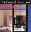 The Essential House Book: Getting Back to Basics - Terence Conran