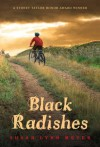 Black Radishes - Susan Lynn Meyer