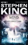 Wind: Roman - Stephen King