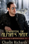 Unwrapping the Alpha's Mate - Charlie Richards