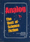 Analog: The Best Of Science Fiction - Analog Magazine