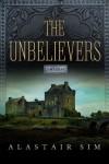 The Unbelievers - Alastair Sim