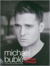Onstage, Offstage - Michael Buble