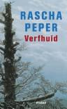 Verfhuid - Rascha Peper
