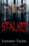 Stalked - Lorraine Taylor