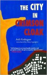 City in Crimson Cloak - Asli Erdogan,  Amy Spangler (Translator)