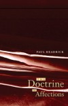 The Doctrine of Affections - Paul Headrick