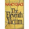 by Nancy Grace The Eleventh Victim -