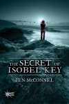 The Secret of Isobel Key - Jen McConnel