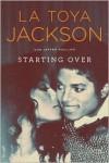 Starting Over - La Toya Jackson