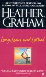 Long, Lean, and Lethal - Heather Graham