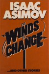 The Winds of Change and Other Stories - Isaac Asimov