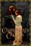Changeling's Crown: A fairy tale romance - Juli D. Revezzo