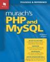 Murach's PHP and MySQL (Murach: Training & Reference) - Joel Murach;Ray Harris