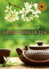 Green Vanilla Tea - Marie Williams