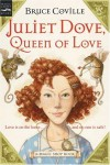 Juliet Dove, Queen of Love - Bruce Coville