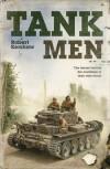 The Tank Men - Robert Kershaw