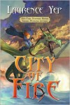 City of Fire - Laurence Yep